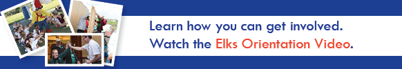 Elks Orientation Video