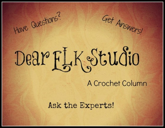 Dear ELK Studio - A Crochet Column #3