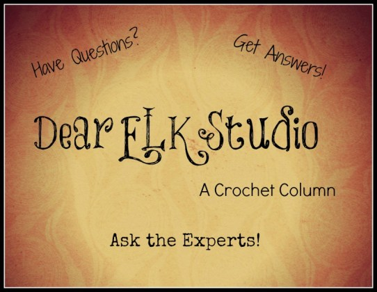 Dear ELK Studio - A Crochet Column #12