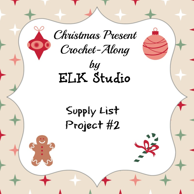 Christmas Present CAL 2015 Supply List Project #2
