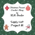 Christmas Present Crochet-Along Project #1 Supplies