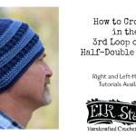 How to Crochet in the 3rd Loop of Half-Double Crochet