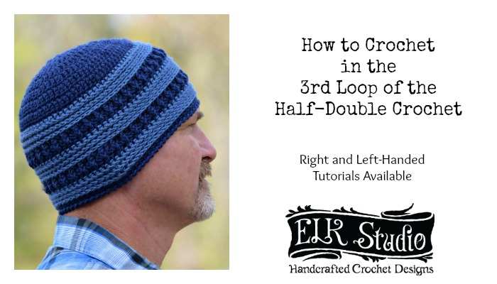 How to Crochet in the 3rd Loop of Half-Double Crochet