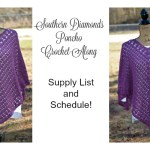 Southern Diamonds Poncho CAL Supply List!