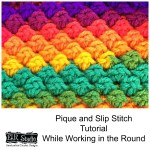 Pique and Slip Stitch While Working in the Round