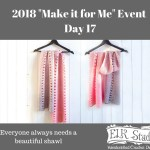 2018 Make it for Me Day 17