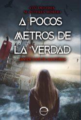 Portada del llibre A pocos metros de la verdad de Javier García Martínez.