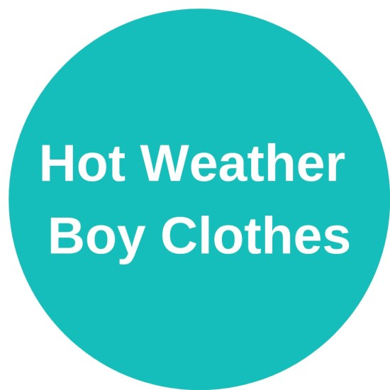 Hot Weather Boy Clothes