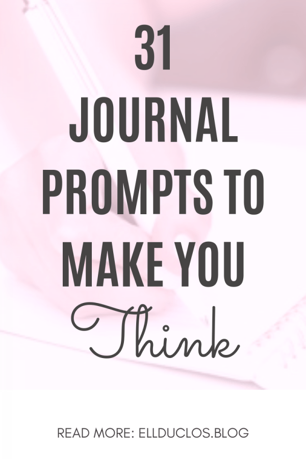 31 journal prompts to make you think | Self discovery & motivational journal prompts