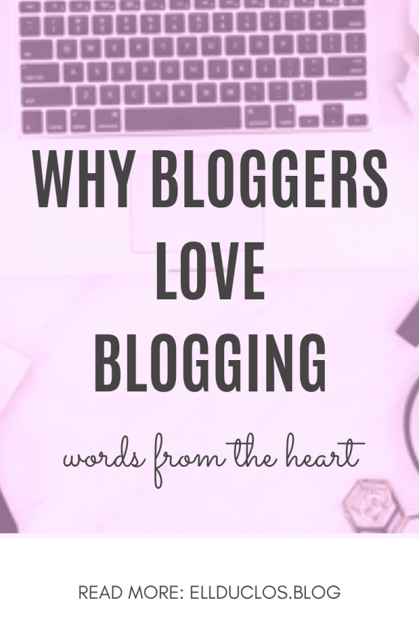 Why bloggers love blogging - is it worth it to start a blog?