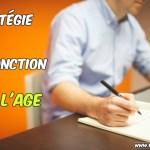 Stratégie en fonction de l'age