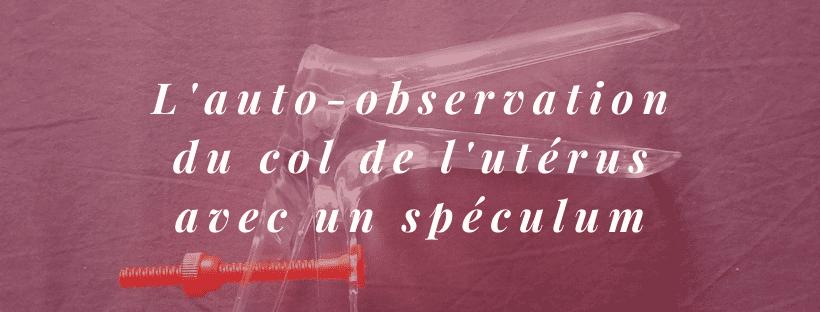 auto-observation-col-utérus-spéculum