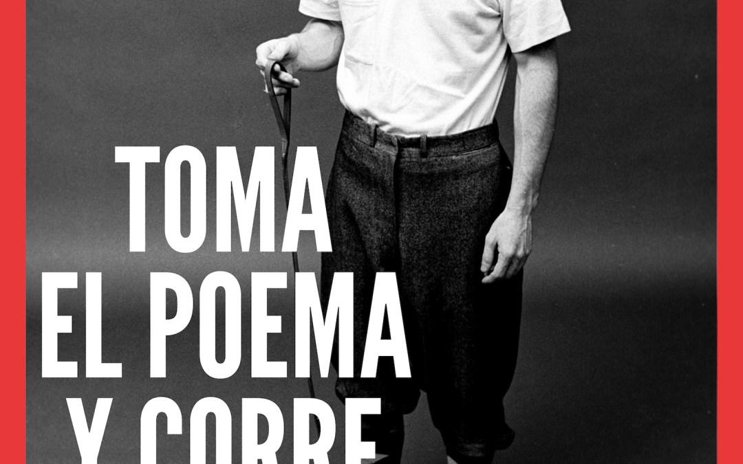"""""""Toma el poema y corre"""" – Sesión Golfa de Poesía"""