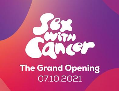 Sex with Cancer – The Grand Opening!