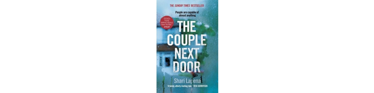 The Couple Next Door by Shari Lapena | Book Review