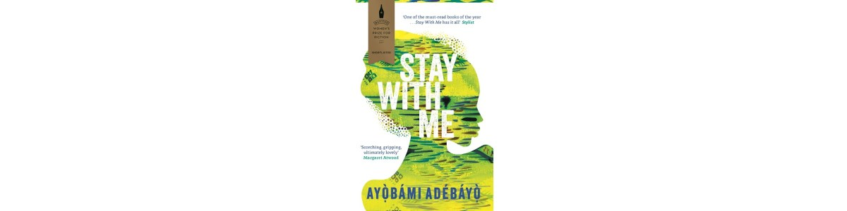 Stay With Me by Ayọ̀bámi Adébáyọ̀ | Book Review