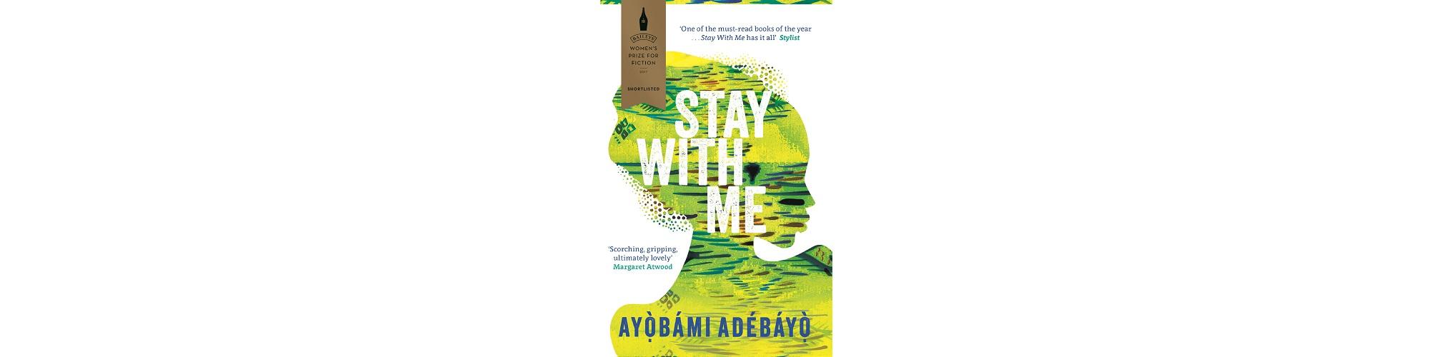 Stay With Me by Ayọ̀bámi Adébáyọ̀ book cover