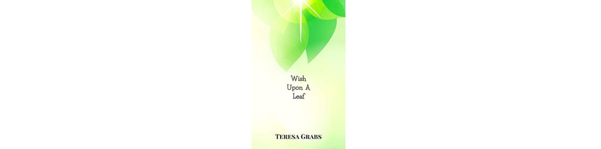 Wish Upon a Leaf by Teresa Grabs | Book Review