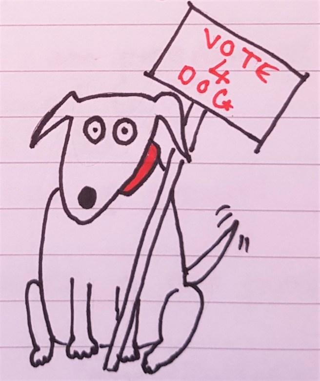 """Cartoon dog holding """"Vote 4 Dog"""" sign"""