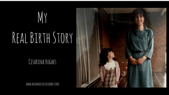My Real Birth Story - Cesarina Hughes