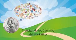 caminos del marketing