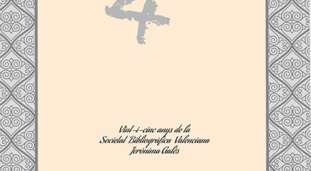 La Societat Bibliogràfica Valenciana Jerònima Galés conmemora su XXV aniversario con las II Jornadas de Bibliofilia