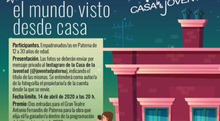 """La Casa de la Juventud de Paterna organiza el concurso de fotografía """"El mundo visto desde casa"""""""