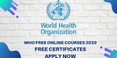 دورات منظمة الصحة العالمية WHO على الإنترنت 2020 بشهادات مجانية