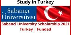 منح جامعة سابانجي لدراسة البكالوريوس والماجستير والدكتوراه في تركيا 2021 (ممولة بالكامل)