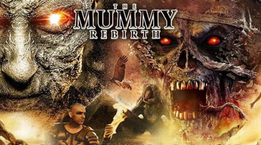 فيلم The Mummy Rebirth (2019) مترجم
