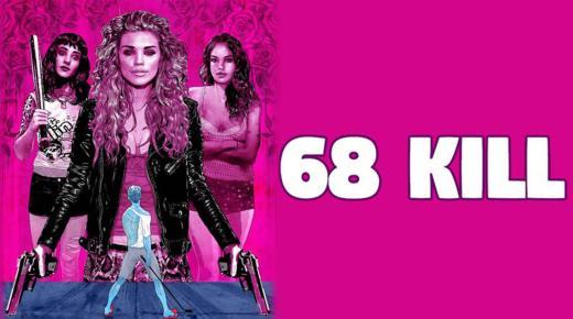 فيلم 68 Kill (2017) مترجم