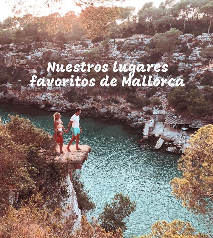 Nuestros 11 Lugares Favoritos De Mallorca El Mundo Es Mejor Contigo