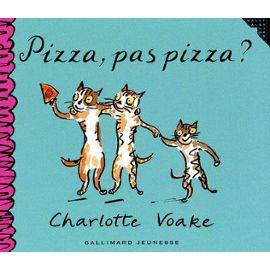 voake charlotte pizza pas pizza livre 422404730 ml La lecture du soir