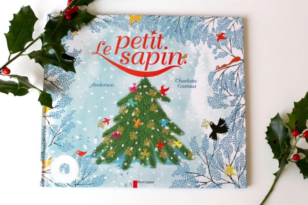 151203 lepetitsapin Le petit sapin : un conte traditionnel pour Noël