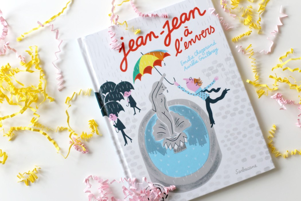 170301 jean jean a lenvers 1 Et faire de la vie une fête !