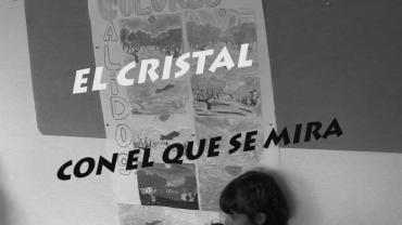 """CORTO """"EL CRISTAL CON EL QUE SE MIRA"""""""