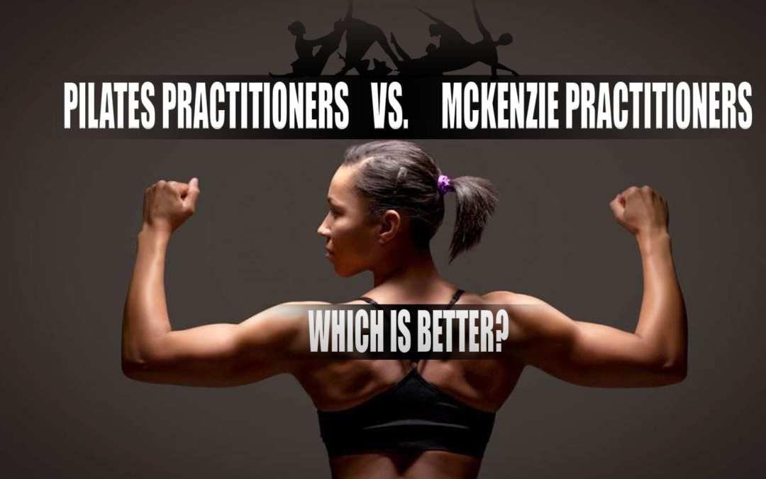 Quiropráctico de Pilates vs. Quiropráctico de McKenzie: ¿Qué es mejor?