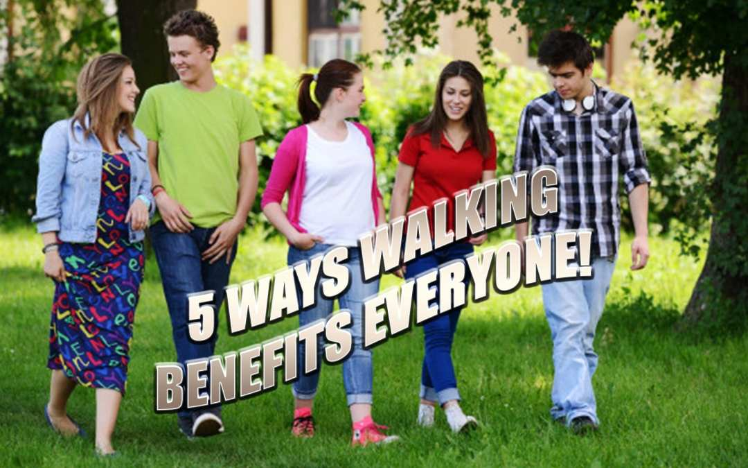 5 Benefits Of Walking That Everyone Should Know | El Paso, TX.