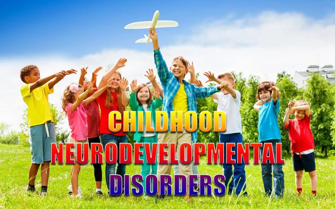 Disordini dello sviluppo neurologico infantile