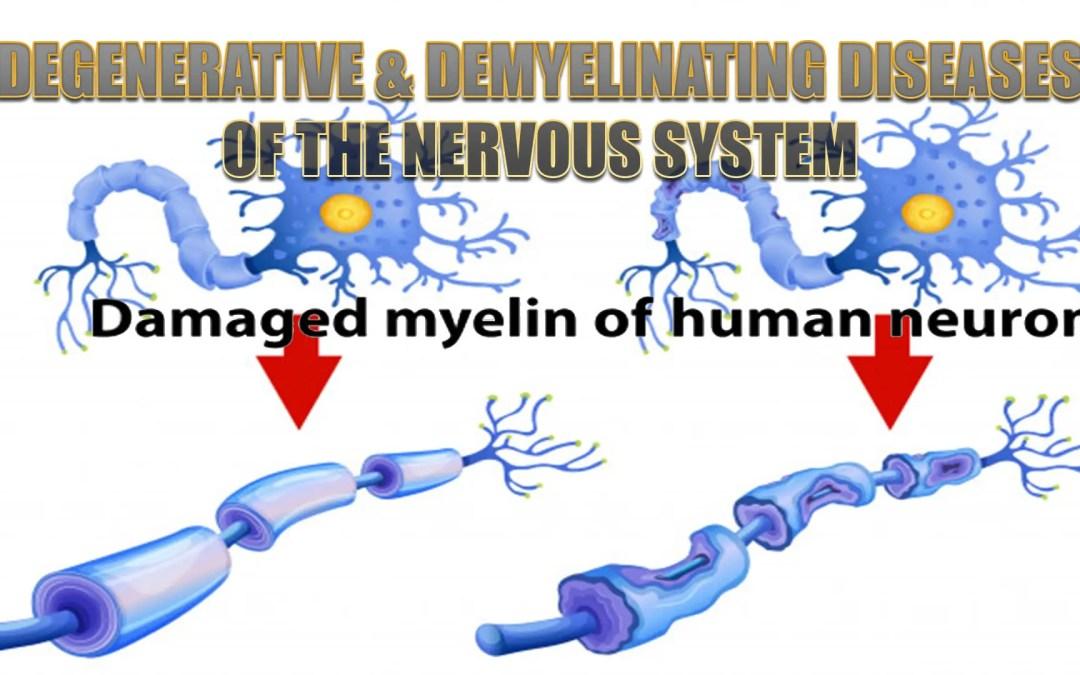 Malattie degenerative e demielinizzanti del sistema nervoso