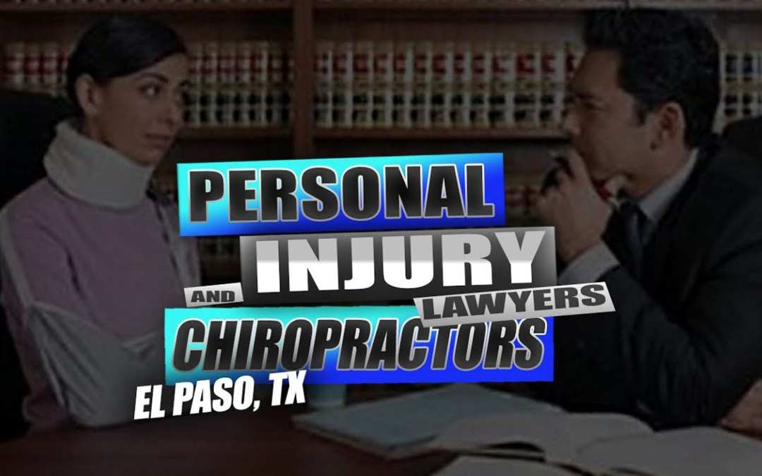 Personal Injury Lawyers and Chiropractors | എൽ പാസോ, ടിക്സ്