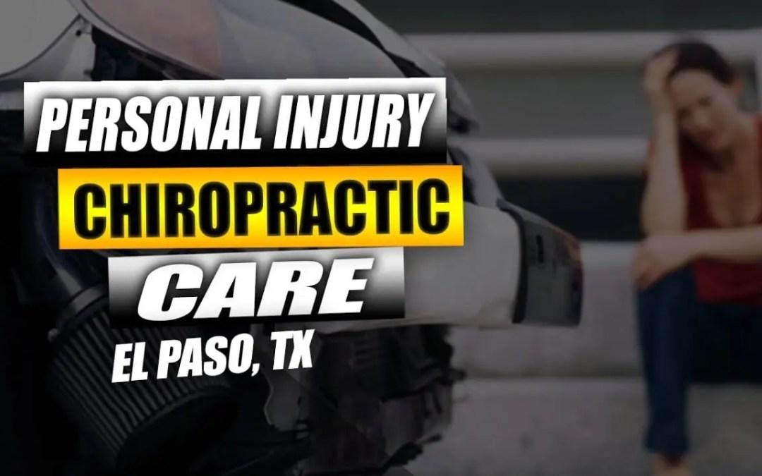 Cura chiropratica su lesioni personali | El Paso, Tx