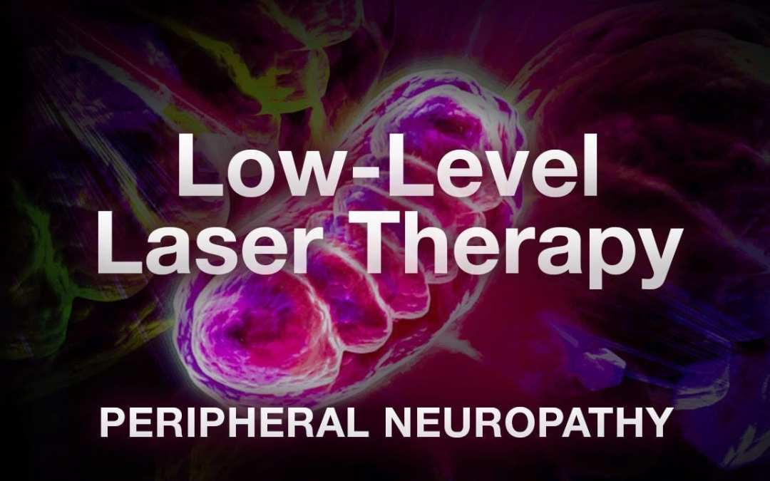 LLT Laser Therapy for Peripheral Neuropathy El Paso, TX.