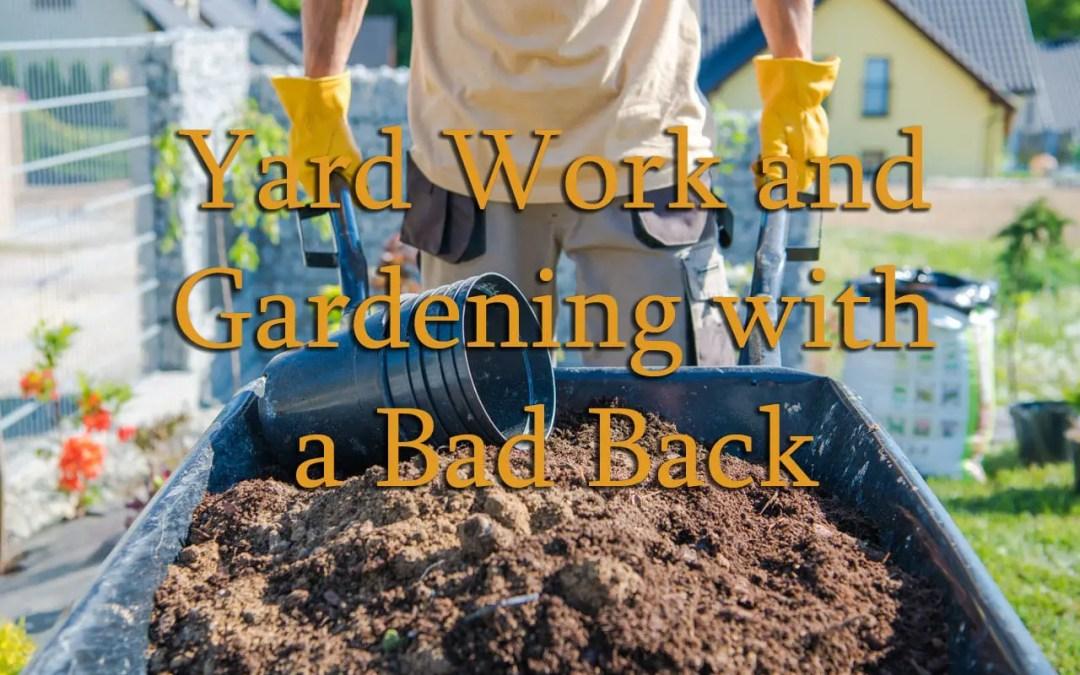 Cantiere e giardinaggio con mal di schiena
