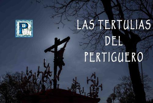 LAS TERTULIAS DEL PERTIGUERO, PROGRAMA 2