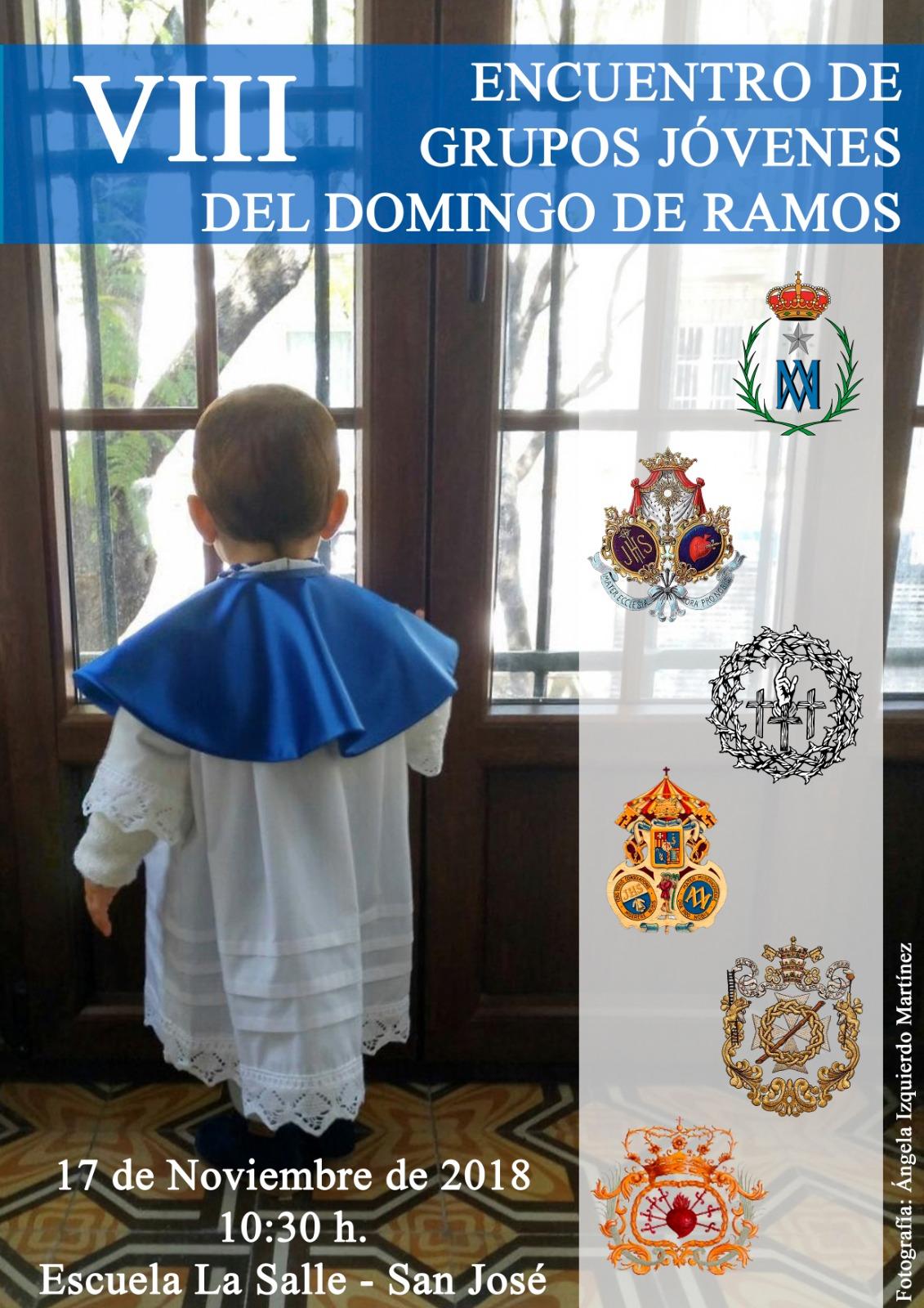 La Escuela de San José acoge este sábado, el VIII Encuentro de Jóvenes Cofrades del Domingo de Ramos