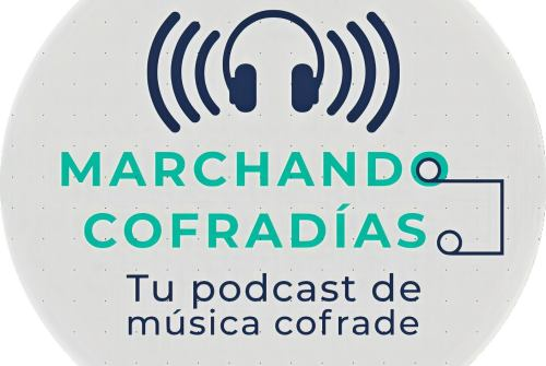 MARCHANDO COFRADÍAS-EPISODIO 16
