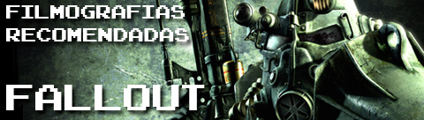 Filmografia recomendada de Fallout