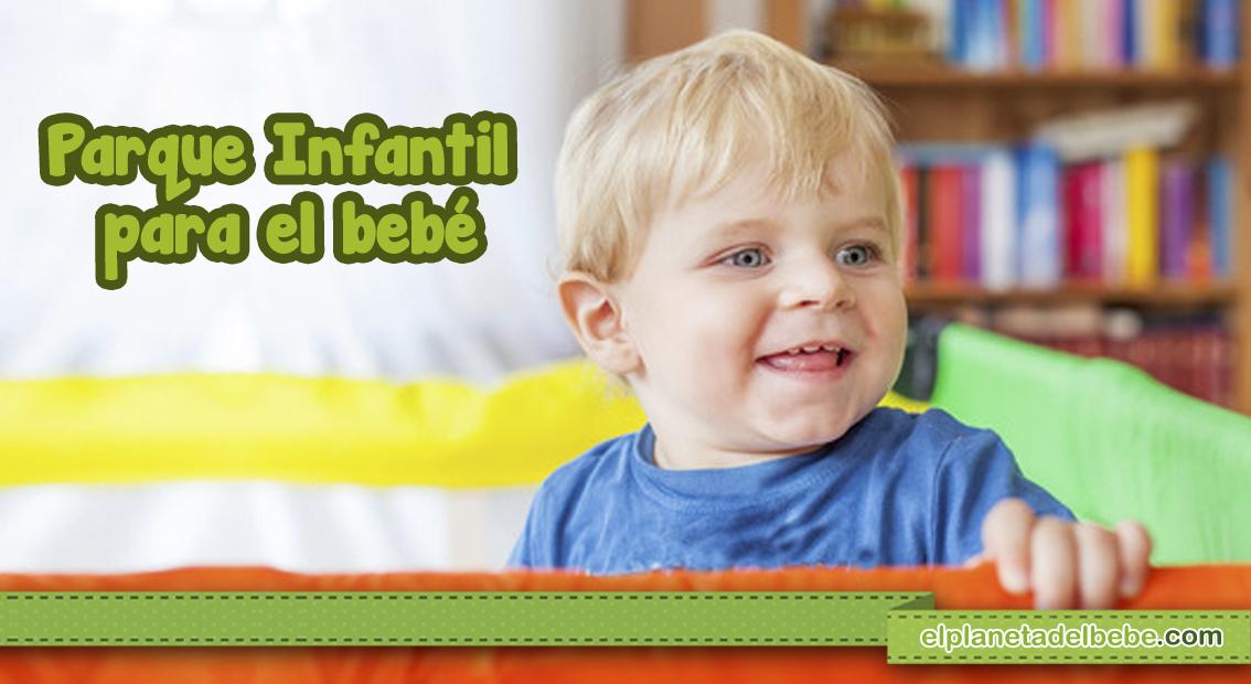 UtilizarloPlaneta Bebé El Parque Infantil¿cuándo Del 8nPk0wO