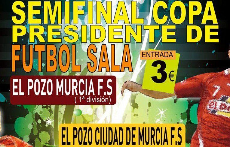 ElPozo Murcia vs ElPozo Ciudad de Murcia, Semifinal de la III Copa Presidente de la FFRM